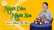 Phật tử Phạm Thị Yến chia sẻ chủ đề người đấm người xoa