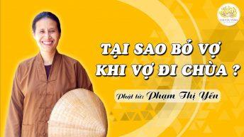 Cô Phạm Thị Yến chia sẻ về chủ đề Tại sao bỏ vợ khi vợ đi chùa