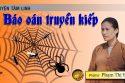 Phật tử Phạm Thị Yến chia sẻ về chủ đề báo oán truyền kiếp.