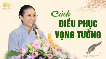 cach-dieu-phuc-vong-tuong-de-tu-duy-phap