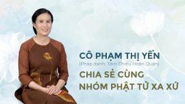 Cô Phạm Thị Yến chia sẻ cùng nhóm phật tử xa xứ - Số 1