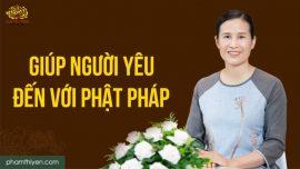 Làm sao để người yêu trở thành người bạn đạo trong môi trường tu tập Phật Pháp?