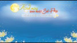 Chương trình kính mừng sinh nhật Sư Phụ và sinh nhật CLB Cúc Vàng