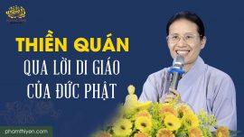 Cô Phạm Thị Yến hướng dẫn tu tập thiền quán về lời di giáo của Đức Phật