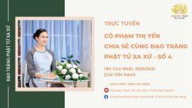 [TRỰC TIẾP] Cô Phạm Thị Yến chia sẻ cùng đạo tràng Phật Tử Xa Xứ - Số 4