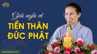Giải nghi về tiền thân đức Phật